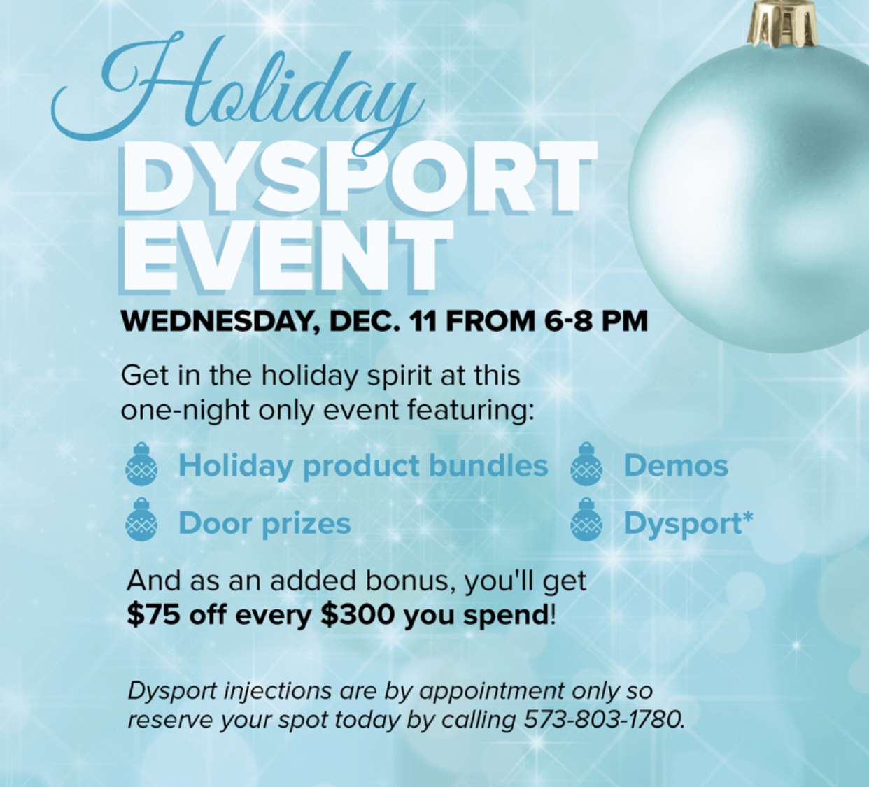 HOLIDAY DYSPORT EVENT